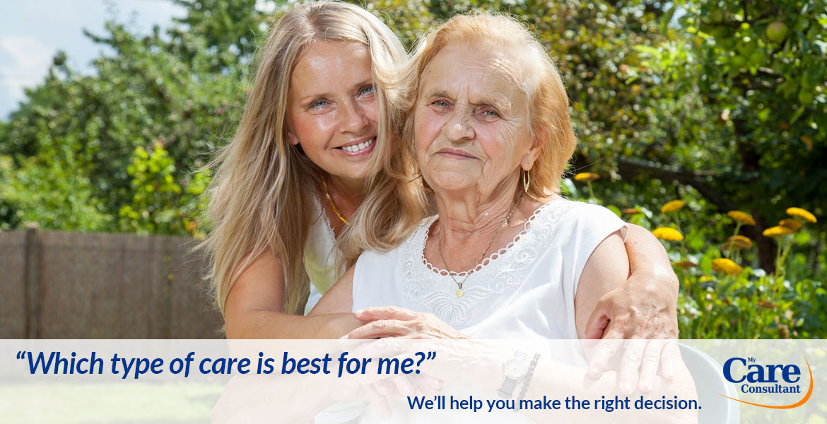 Which type of care is best for me? We'll help you find the right solution.